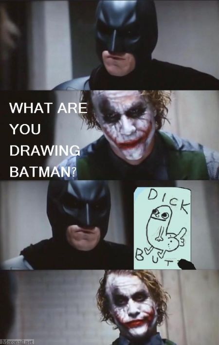 Batman, Joker, and Dickbutt
