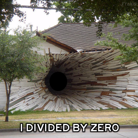 Divide by zero house
