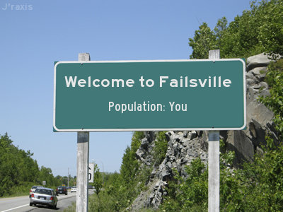 Welcome to Failsville