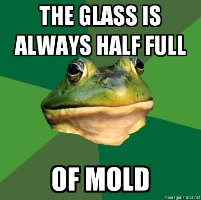 FBF: Half full of mold
