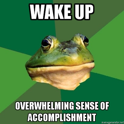 FBF: Wake up accomplishment