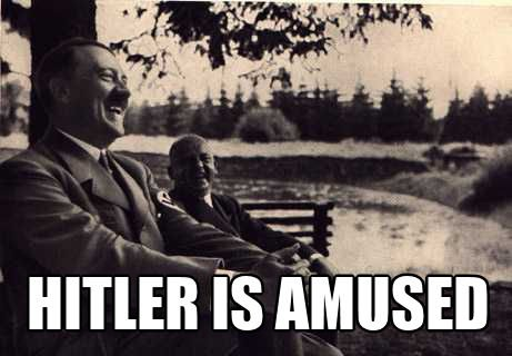 Hitler is amused