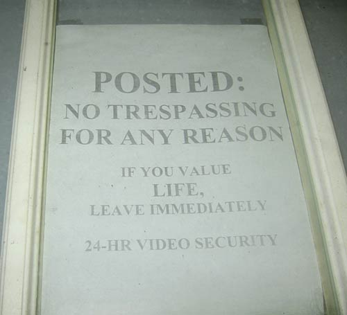Awesome no trespassing sign