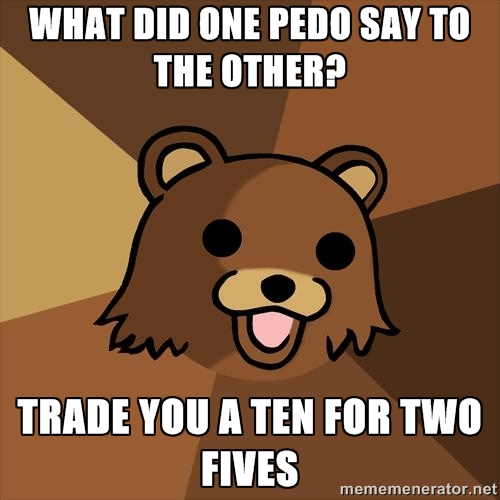Youth Mentor Bear: What did one pedo say…?